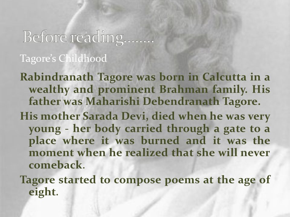 Before reading........ Tagore's Childhood.