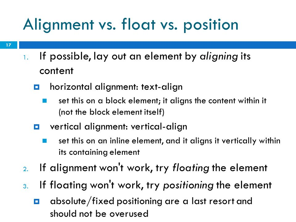 Alignment vs. float vs. position