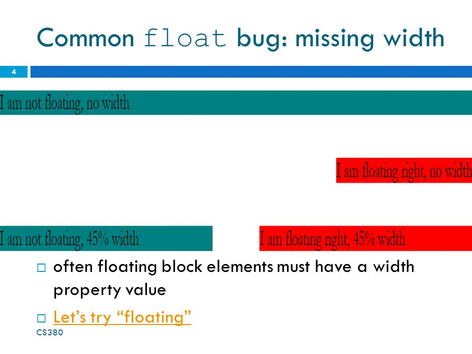 Common float bug: missing width