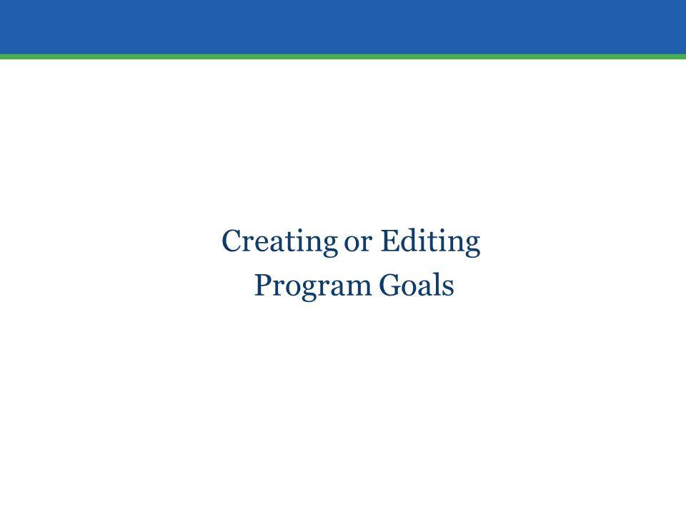 Creating or Editing Program Goals