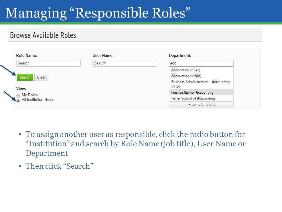 Managing Responsible Roles