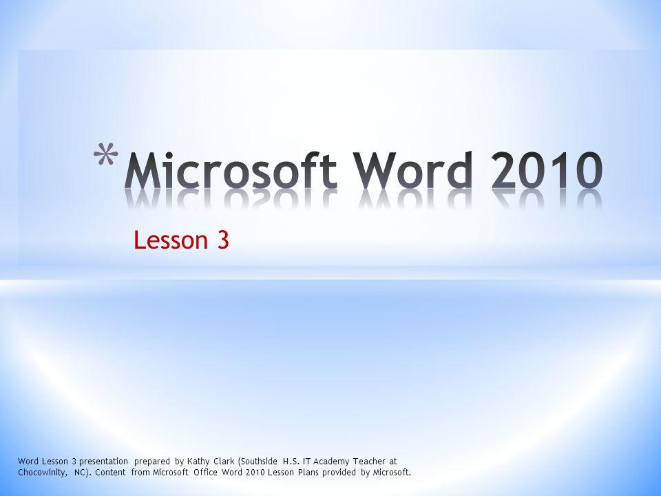Microsoft Word 2010 Lesson 3.