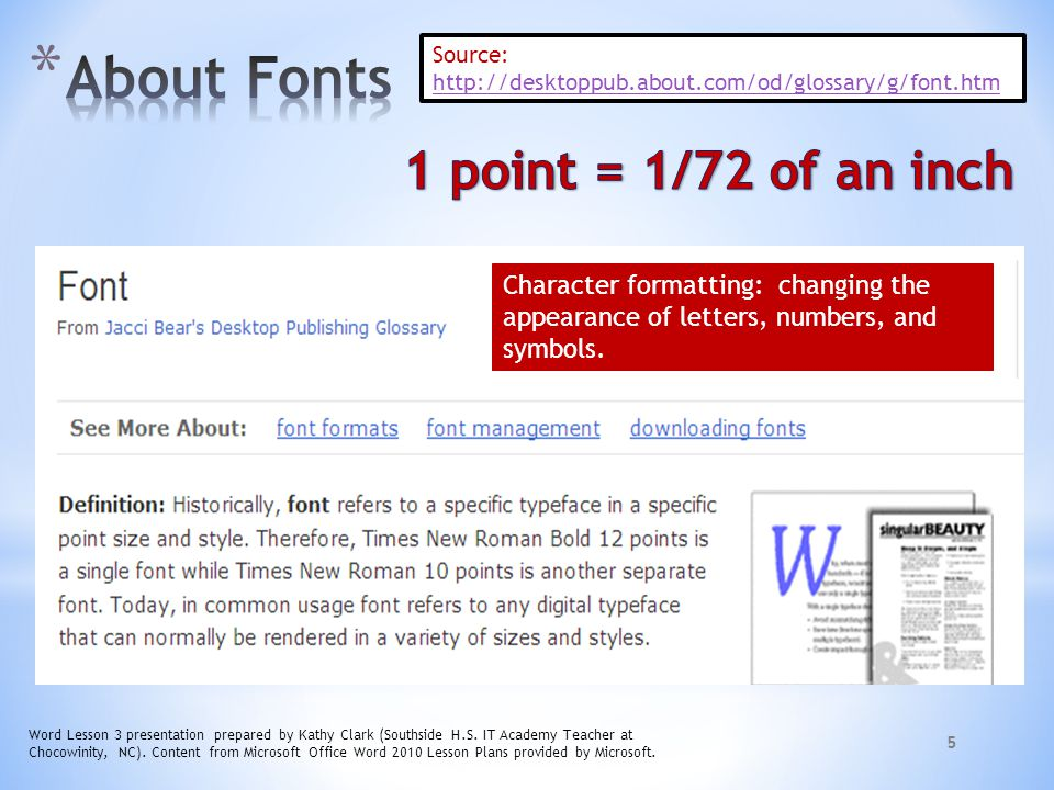 About Fonts 1 point = 1/72 of an inch