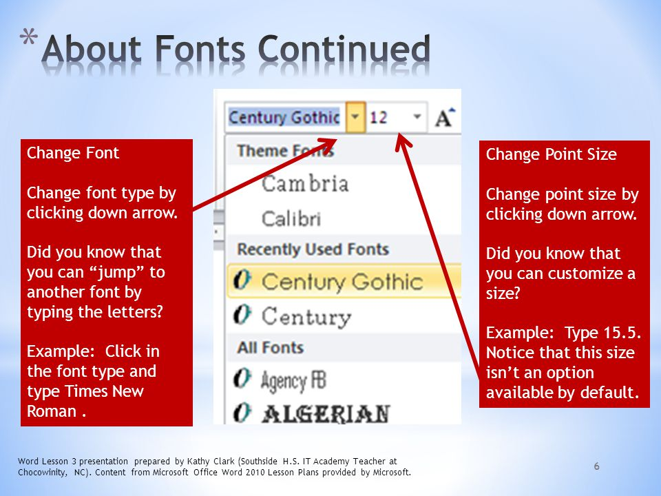 About Fonts Continued Change Font Change Point Size