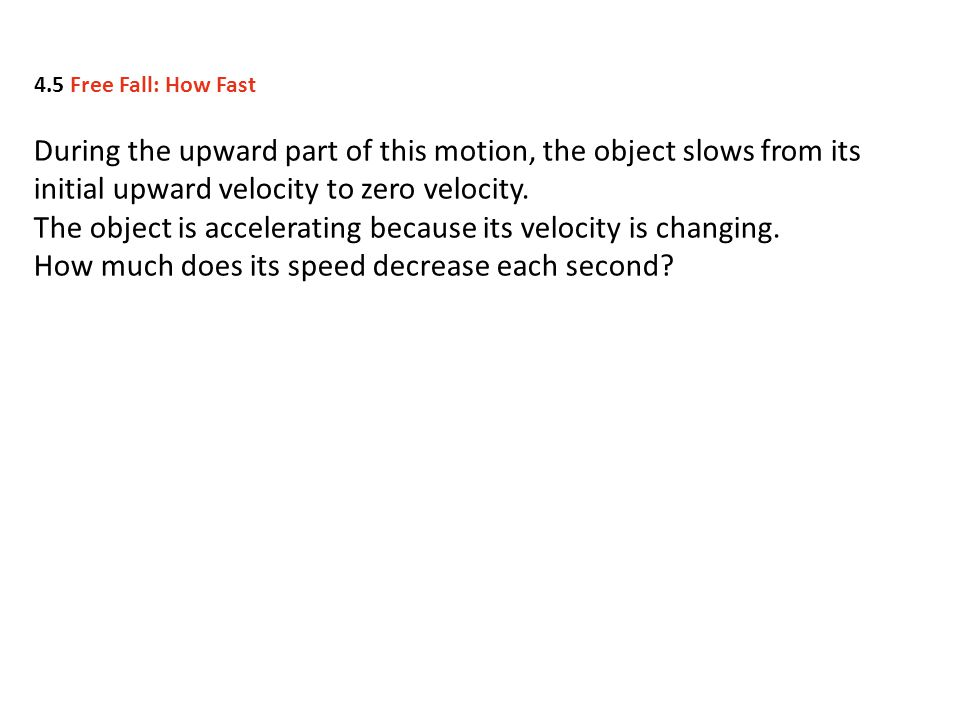 The object is accelerating because its velocity is changing.