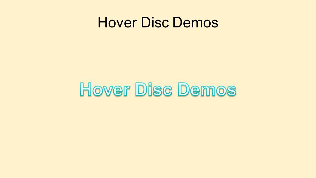 Hover Disc Demos