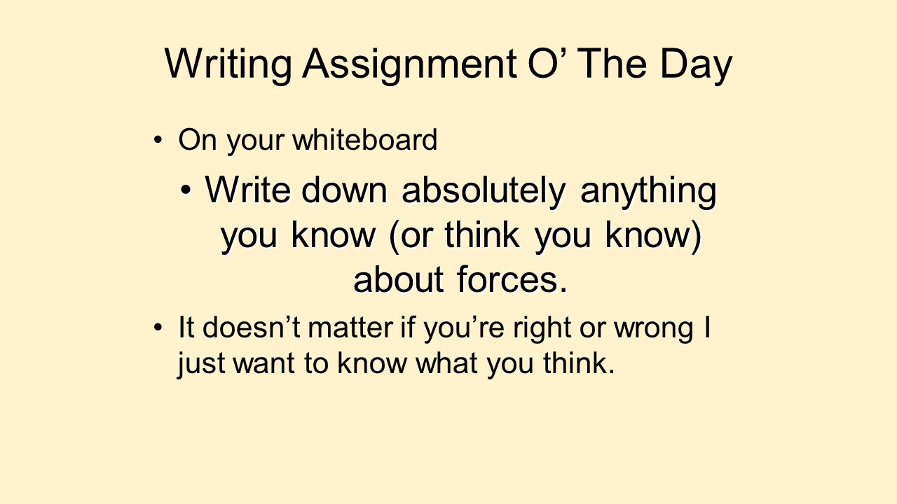 Writing Assignment O' The Day