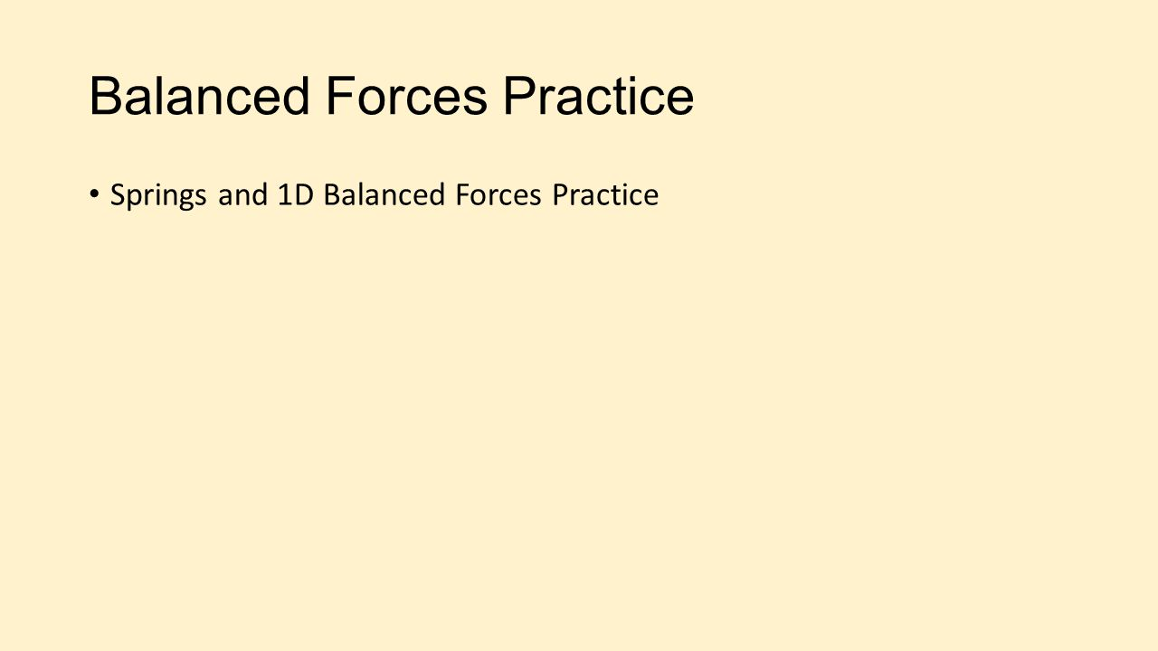 Balanced Forces Practice