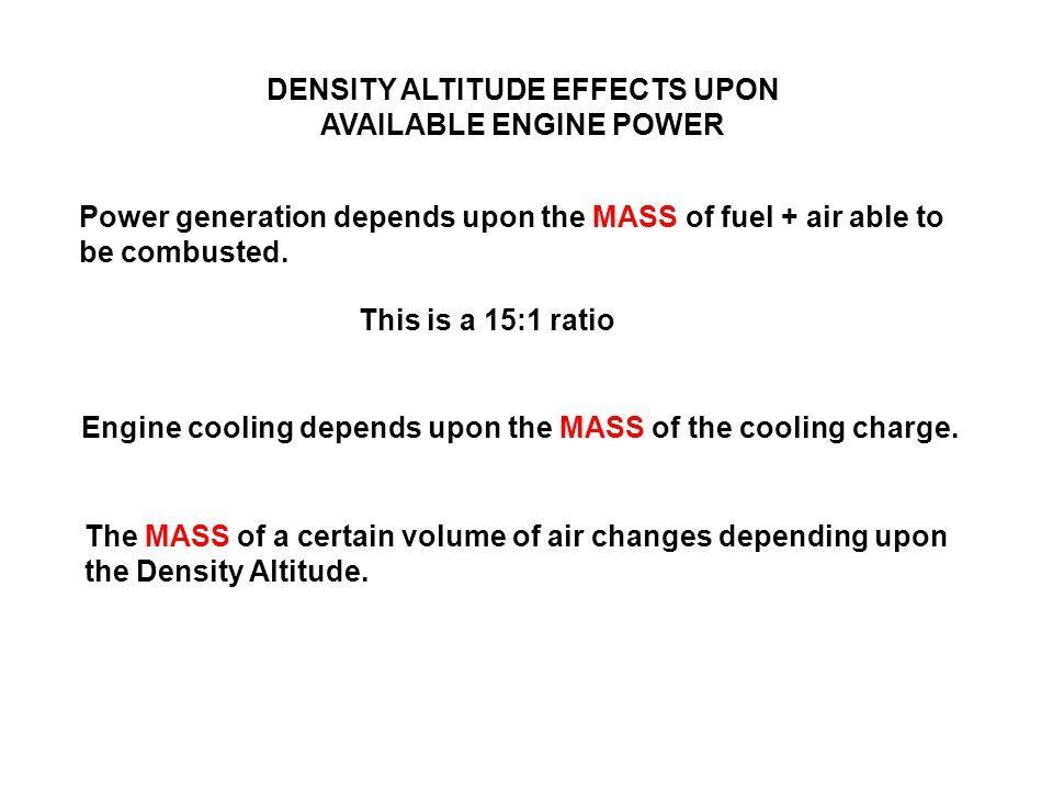 DENSITY ALTITUDE EFFECTS UPON AVAILABLE ENGINE POWER