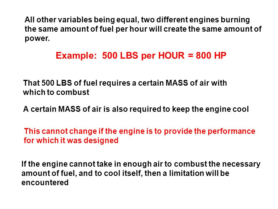 Example: 500 LBS per HOUR = 800 HP