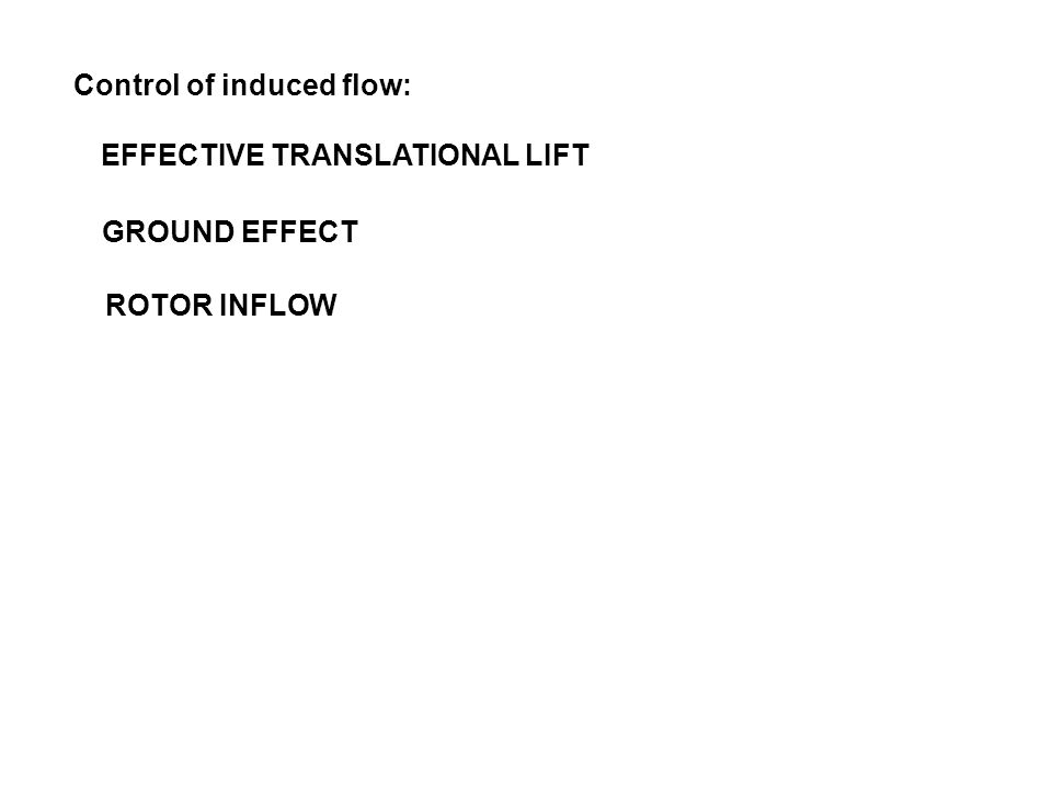 Control of induced flow: