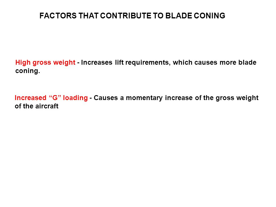 FACTORS THAT CONTRIBUTE TO BLADE CONING