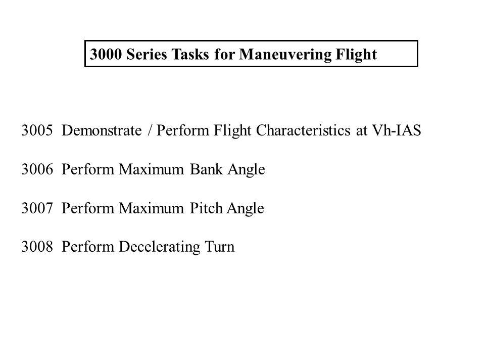 3000 Series Tasks for Maneuvering Flight