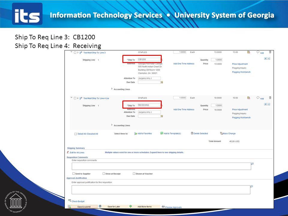 Ship To Req Line 3: CB1200 Ship To Req Line 4: Receiving