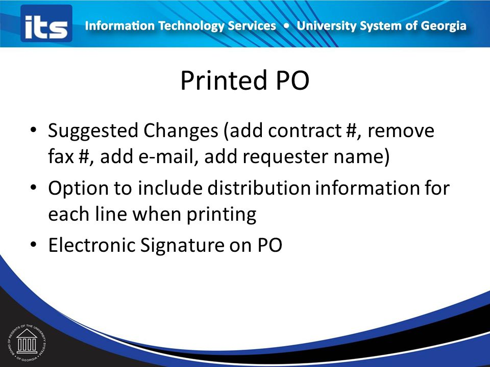 Printed PO Suggested Changes (add contract #, remove fax #, add e-mail, add requester name)