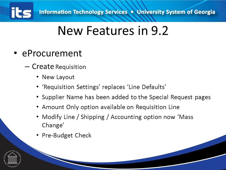 New Features in 9.2 eProcurement Create Requisition New Layout