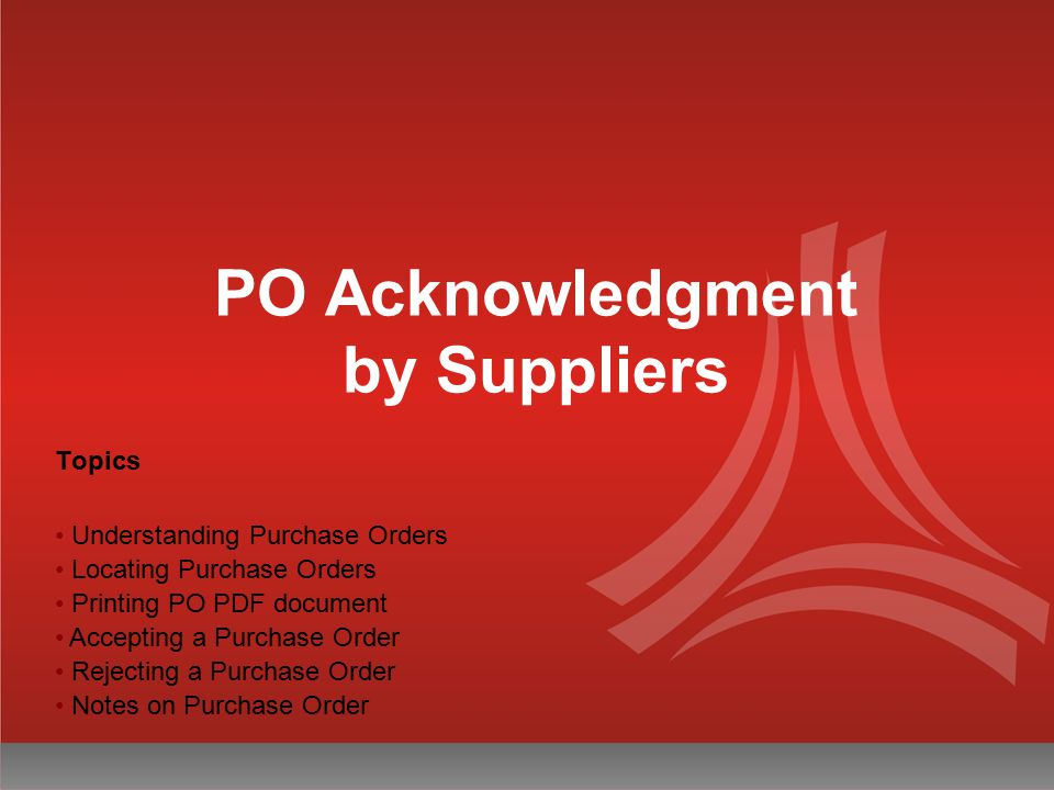 PO Acknowledgment by Suppliers