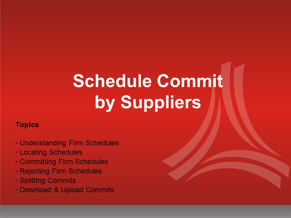 Schedule Commit by Suppliers