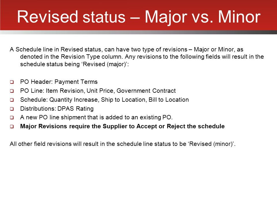 Revised status – Major vs. Minor