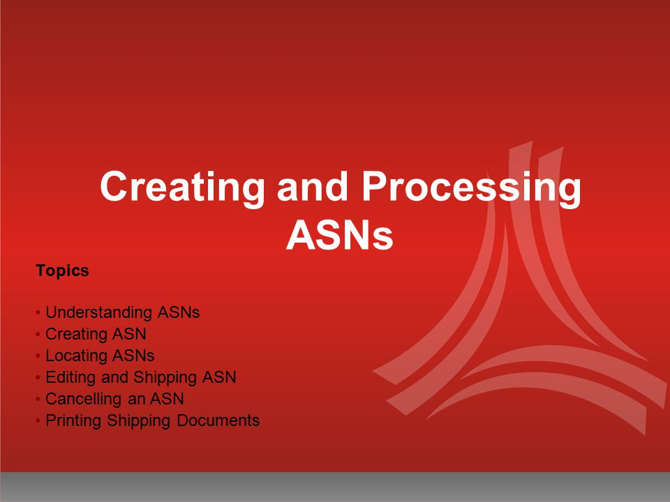 Creating and Processing ASNs