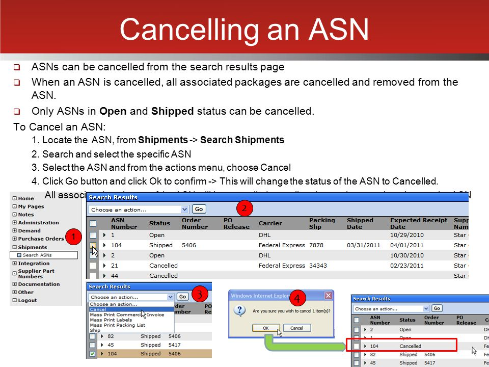 Cancelling an ASN ASNs can be cancelled from the search results page.