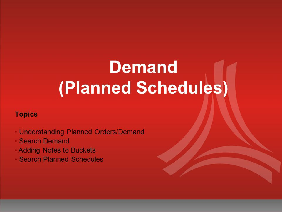 Demand (Planned Schedules)