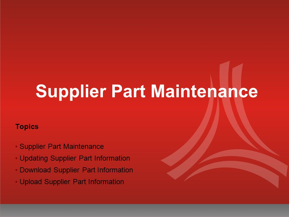 Supplier Part Maintenance