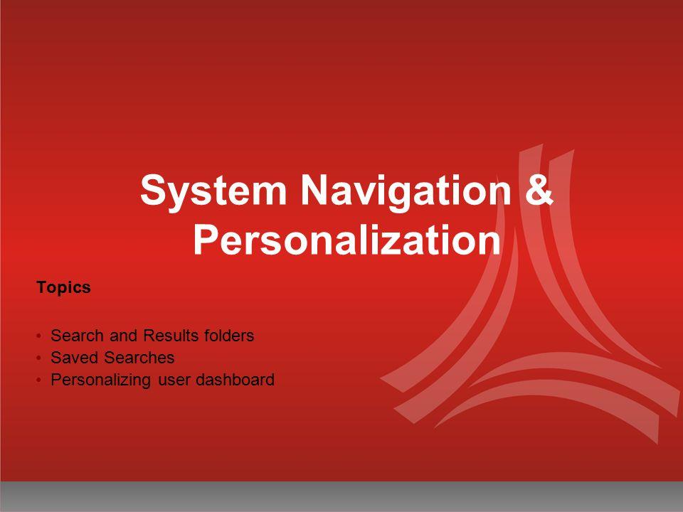 System Navigation & Personalization