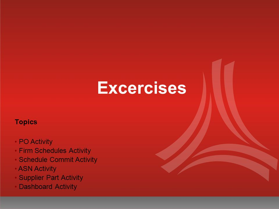 Excercises Topics PO Activity Firm Schedules Activity