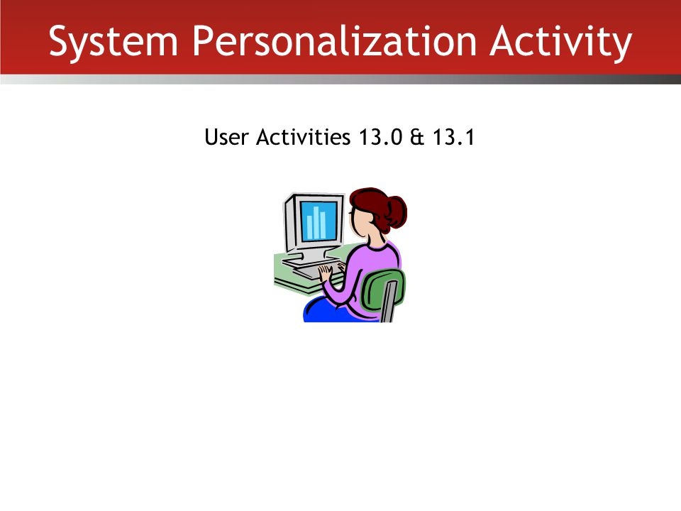 System Personalization Activity