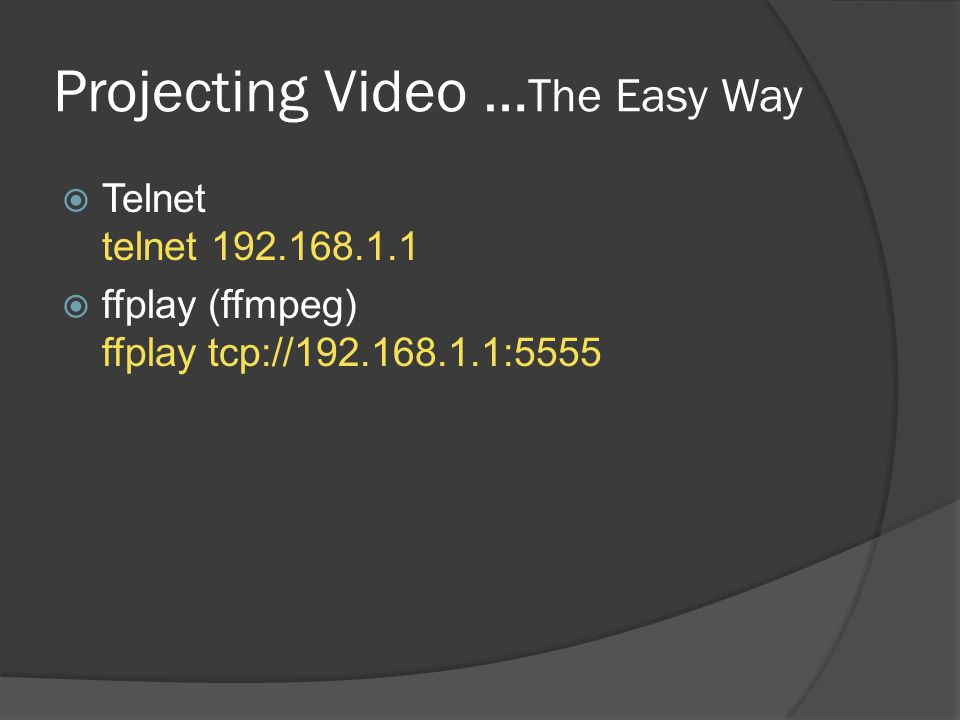 Projecting Video …The Easy Way