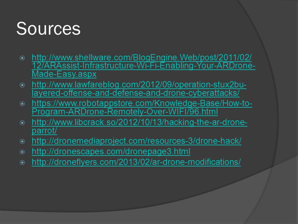 Sources http://www.shellware.com/BlogEngine.Web/post/2011/02/12/ARAssist-Infrastructure-Wi-Fi-Enabling-Your-ARDrone-Made-Easy.aspx.