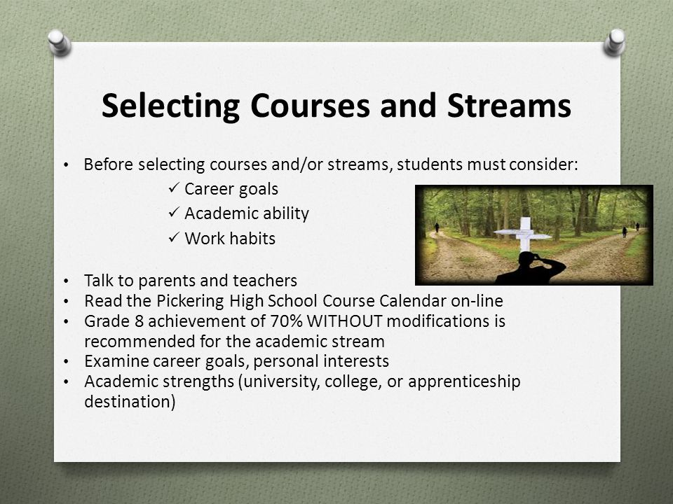Selecting Courses and Streams