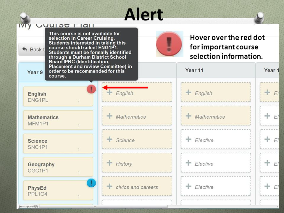 Alert Hover over the red dot for important course selection information.