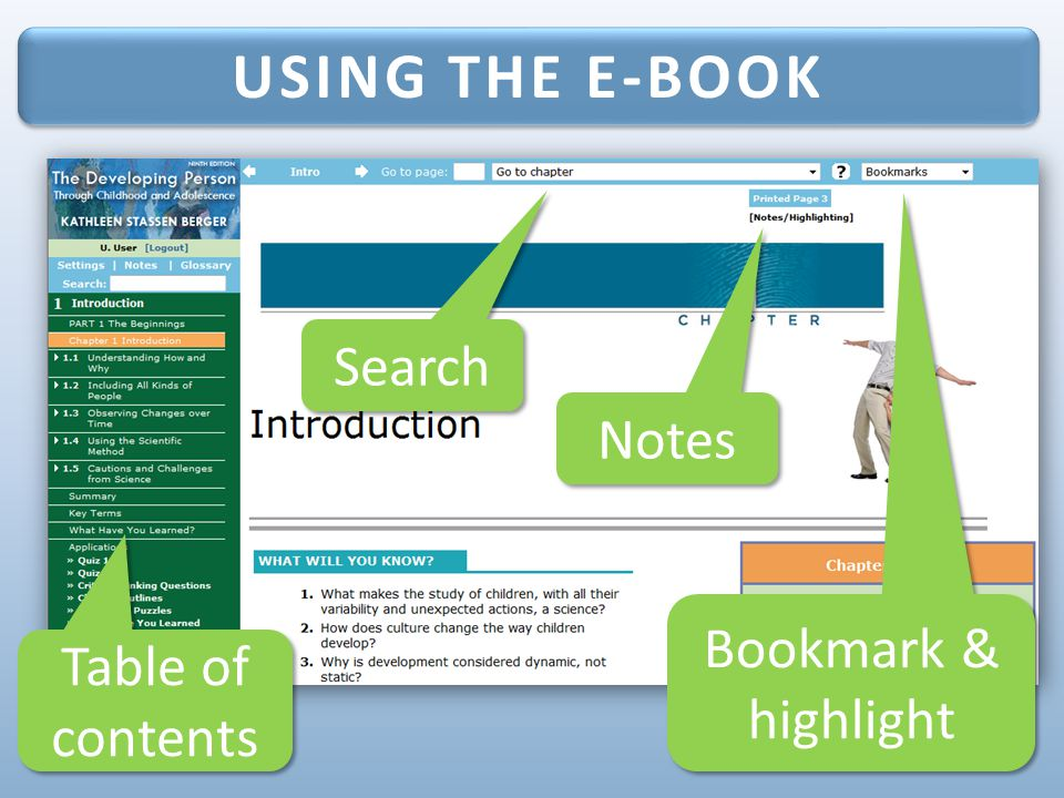 USING THE E-BOOK Search Notes Bookmark & highlight Table of contents