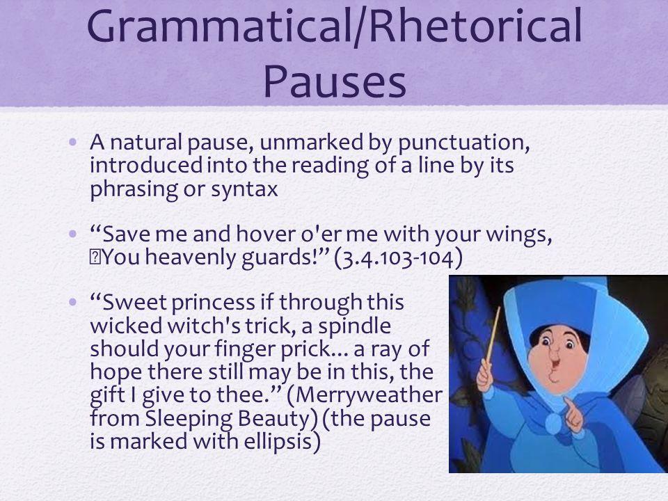 Grammatical/Rhetorical Pauses