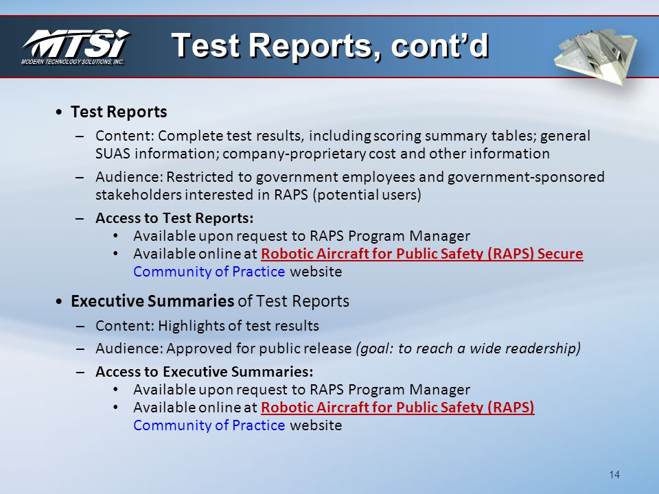 Test Reports, cont'd Test Reports Executive Summaries of Test Reports