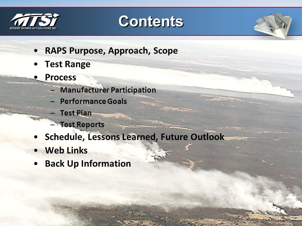 Contents RAPS Purpose, Approach, Scope Test Range Process