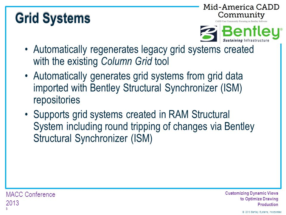 Grid Systems Automatically regenerates legacy grid systems created with the existing Column Grid tool.