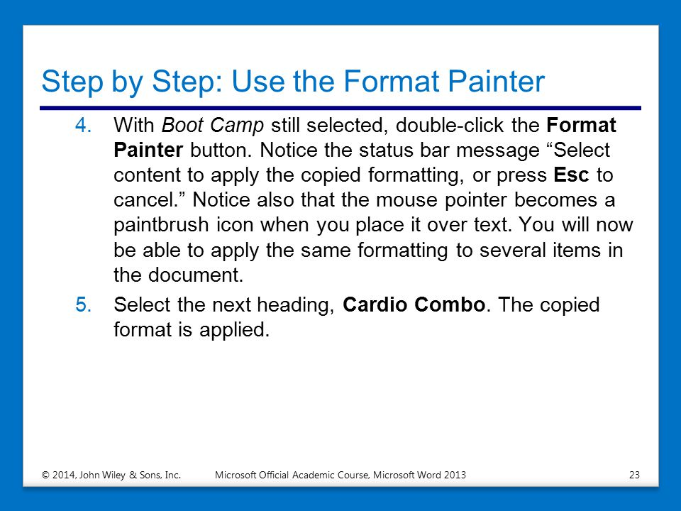 Step by Step: Use the Format Painter