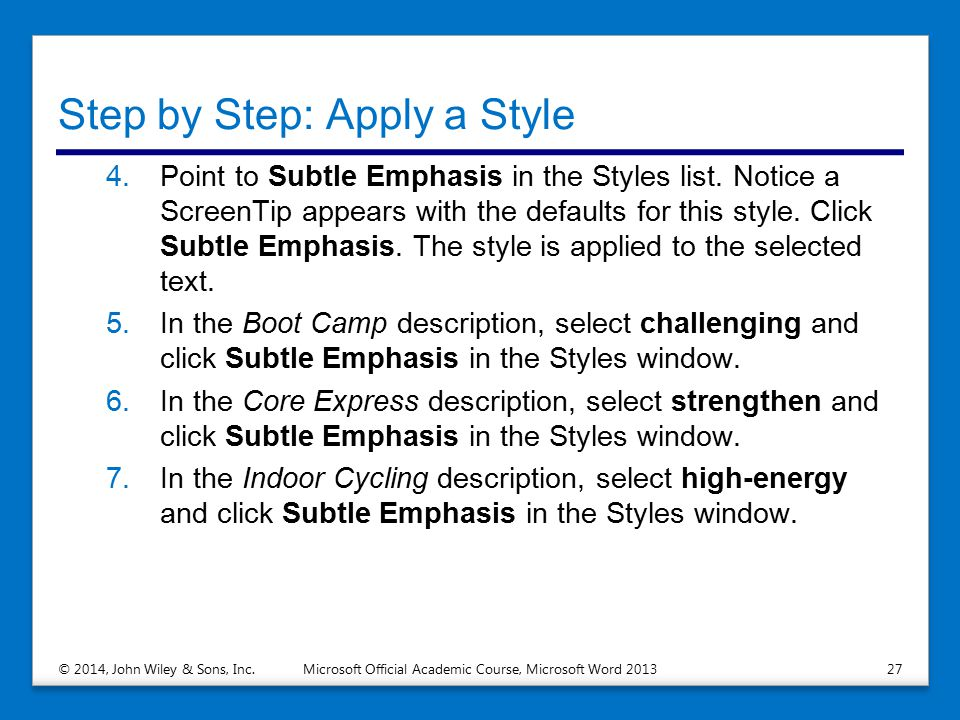 Step by Step: Apply a Style