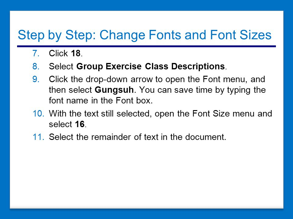Step by Step: Change Fonts and Font Sizes