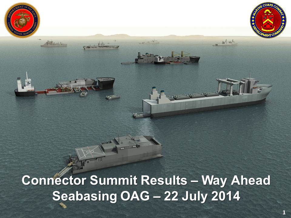 Connector Summit Results – Way Ahead Seabasing OAG – 22 July 2014