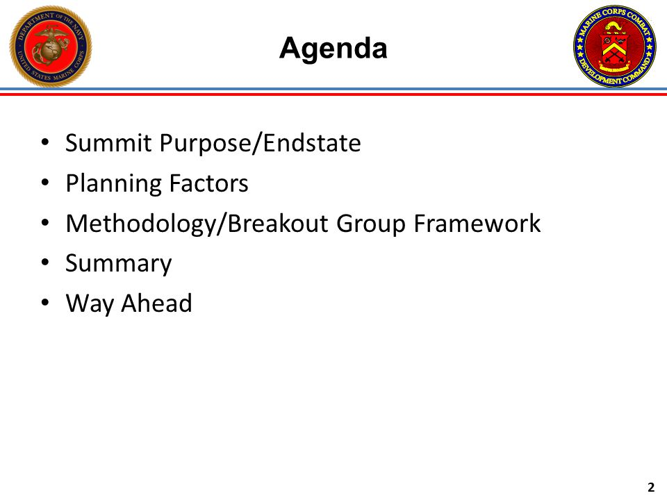 Agenda Summit Purpose/Endstate Planning Factors
