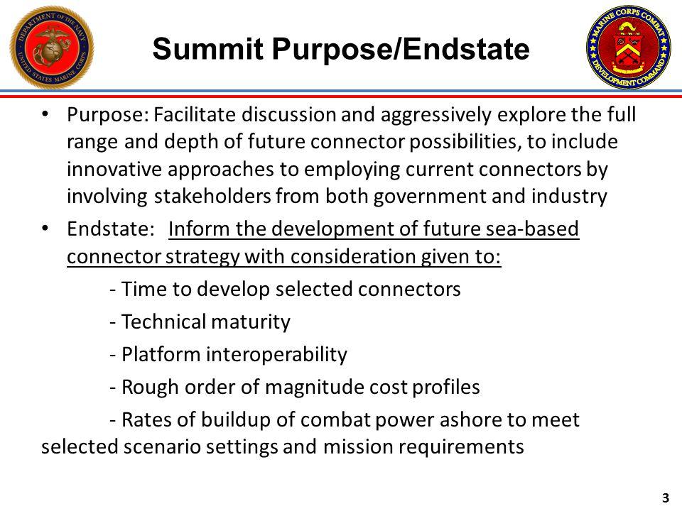 Summit Purpose/Endstate