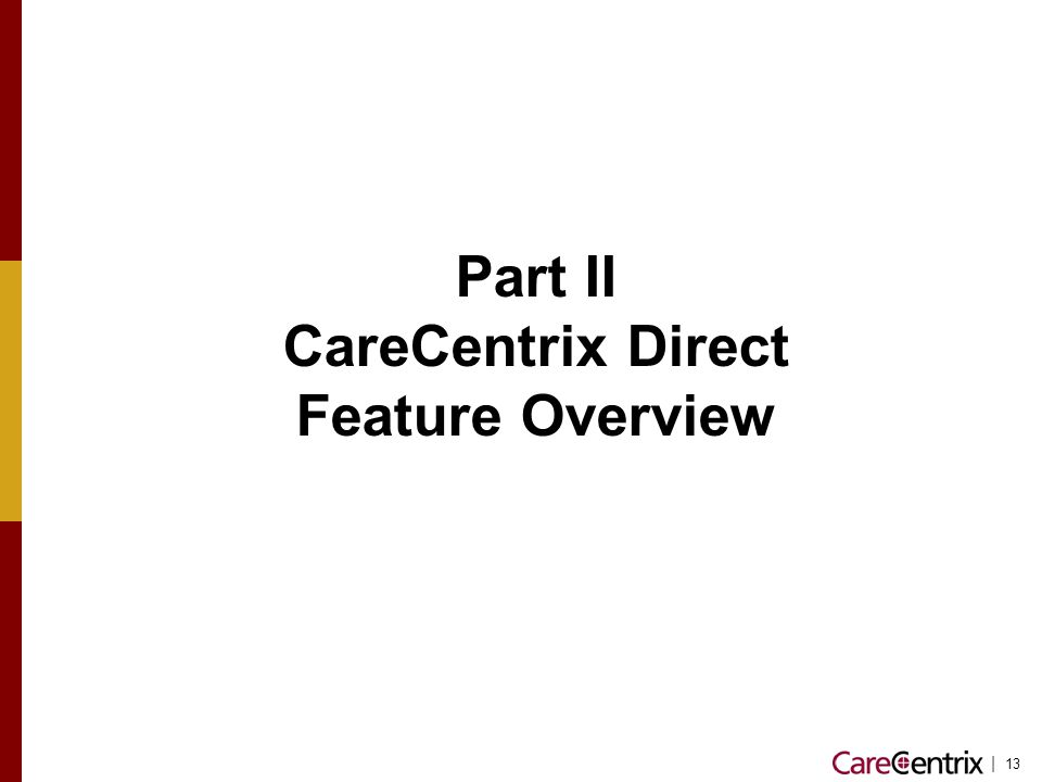 CareCentrix Direct Feature Overview