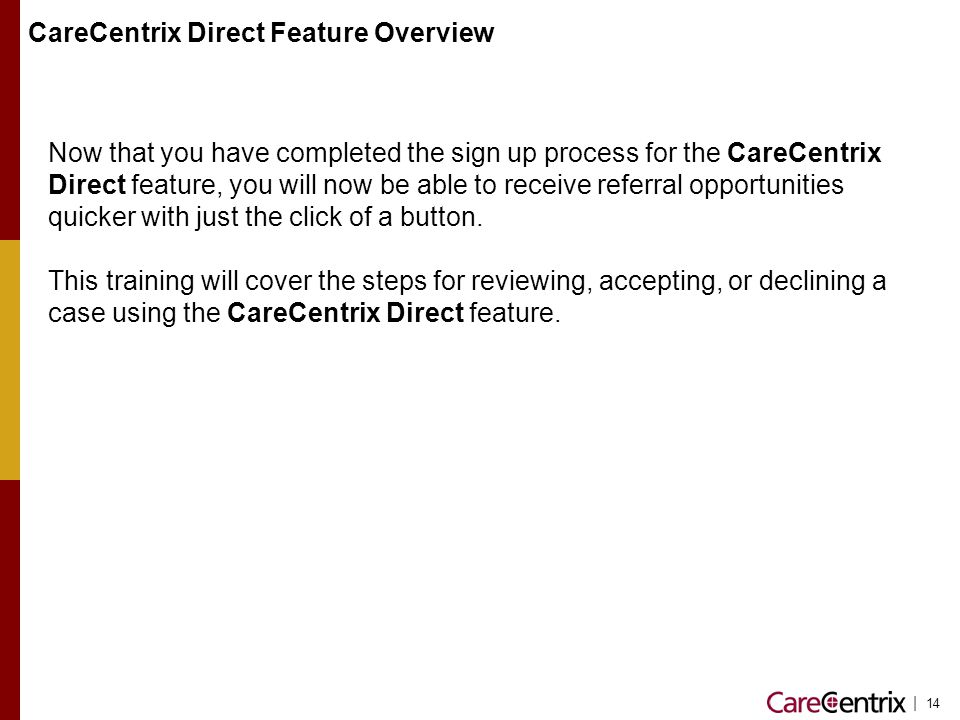 CareCentrix Direct Feature Overview
