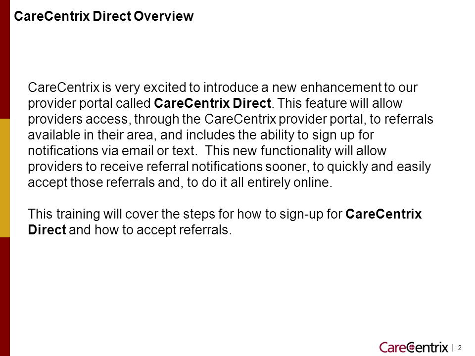CareCentrix Direct Overview