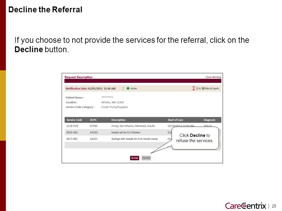 Click Decline to refuse the services.