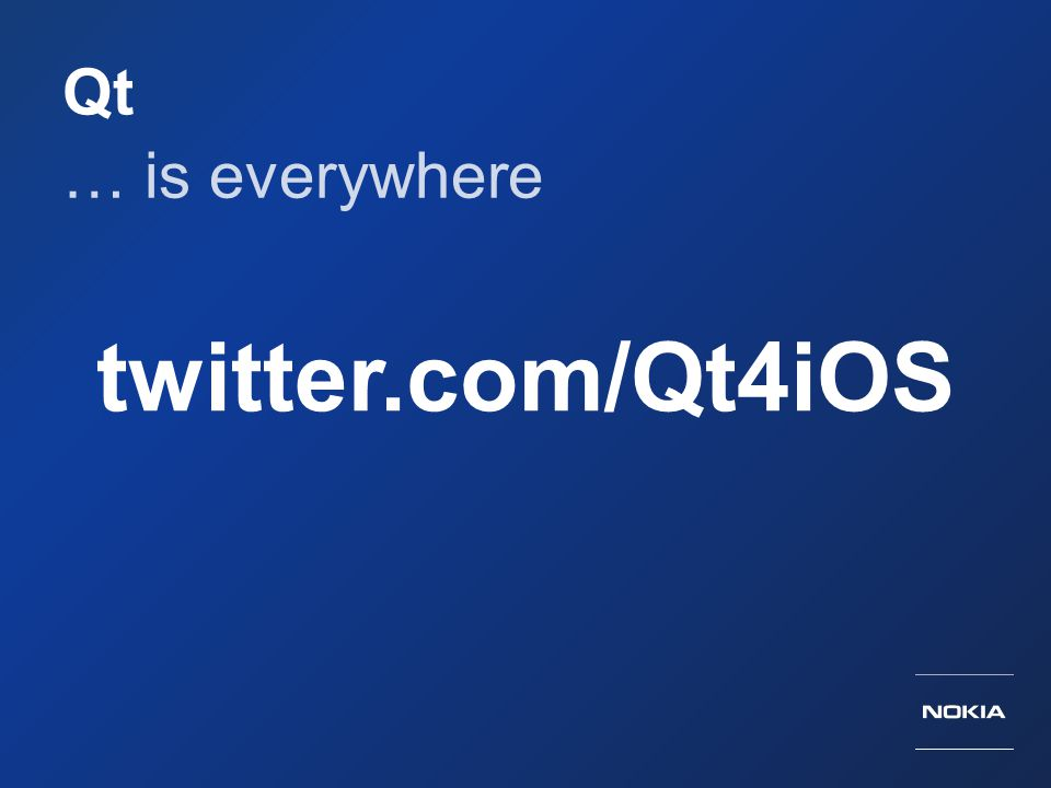 Qt … is everywhere twitter.com/Qt4iOS